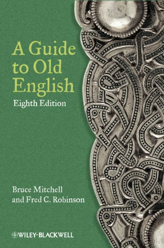 Compare Textbook Prices for A Guide to Old English 8 Edition ISBN 9780470671078 by Mitchell, Bruce,Robinson, Fred C.