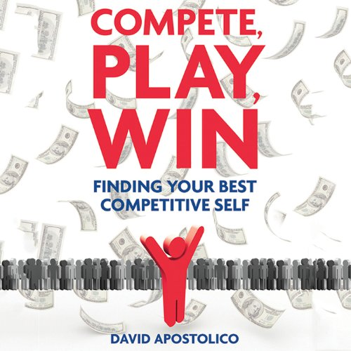 Compete, Play, Win audiobook cover art