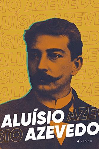 Aluísio Azevedo: obra completa