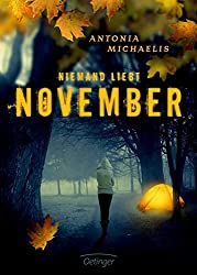 """Niemand liebt November"" von Antonia Michaelis…"