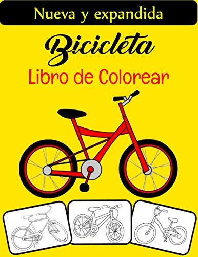 Bicicleta Libro de colorear: El libro para colorear de bicicletas más genial y divertido, perfecto para niños, niñas y adultos que aman la bicicleta