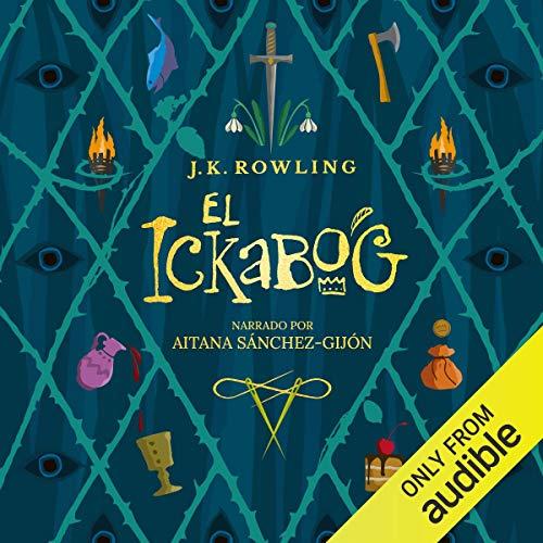 El Ickabog (Narración en Castellano) [The Ickabog] cover art
