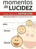MOMENTOS DE LUCIDEZ