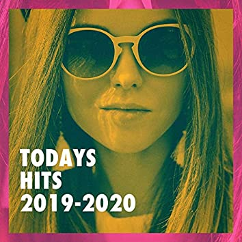 Todays Hits 2019-2020