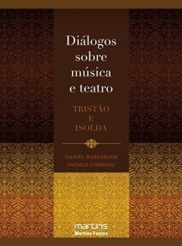 Diálogos Sobre Música e Teatro: Tristão e Isolda