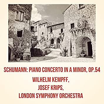 Schumann: Piano Concerto in A minor, op.54
