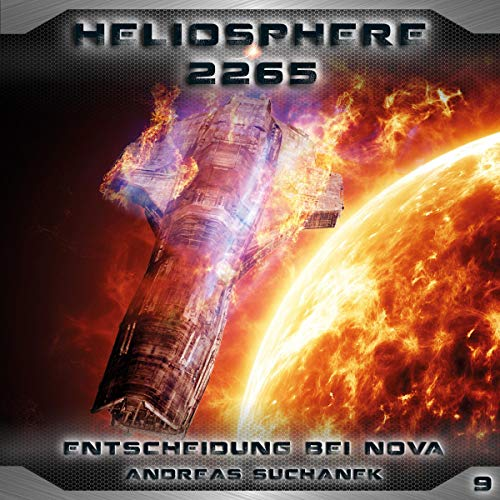 Entscheidung bei NOVA     Heliosphere 2265, 9              By:                                                                                                                                 Andreas Suchanek                               Narrated by:                                                                                                                                 Thomas Schmuckert,                                                                                        Sven Hasper,                                                                                        Martin Keßler,                   and others                 Length: 1 hr and 8 mins     Not rated yet     Overall 0.0