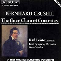 Crusell: The Three Clarinet Concertos (1992-10-02)
