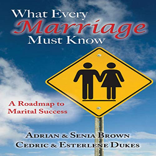 What Every Marriage Must Know audiobook cover art