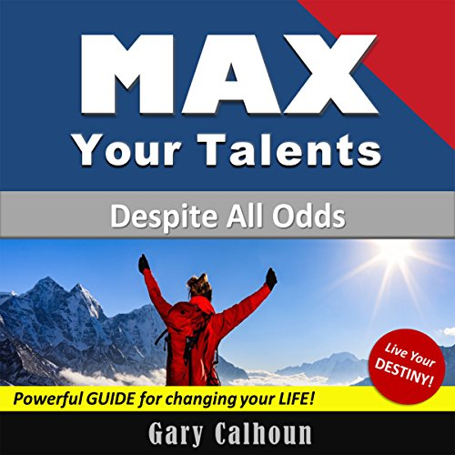 Max Your Talents audiobook cover art