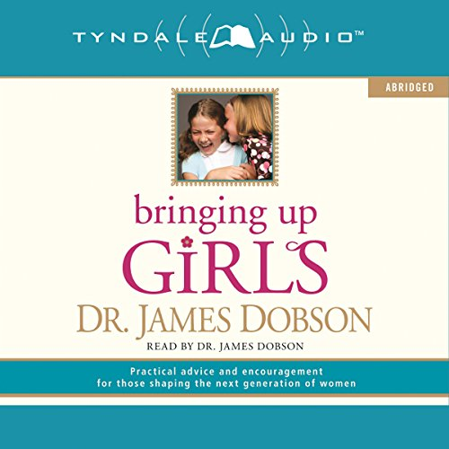 Bringing Up Girls audiobook cover art