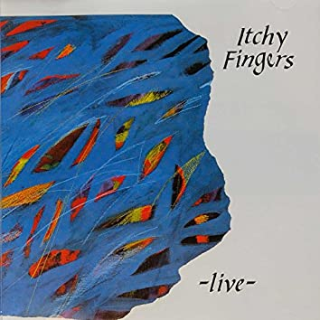 The Enja Heritage Collection: Itchy Fingers Live