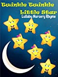 Twinkle Twinkle Little Star Lullaby Nursery Rhyme