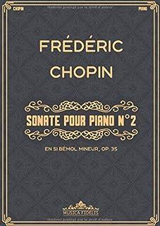 Sonate pour piano N° 2 en si bémol mineur, Op. 35: Partition de Piano