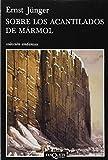 Sobre los acantilados de mármol (Andanzas)