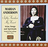 Softly Awakes My Heart 1924-1944 by Marian Anderson (2006-08-01)