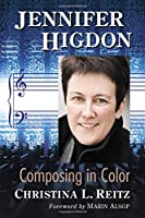Jennifer Higdon: Composing in Color