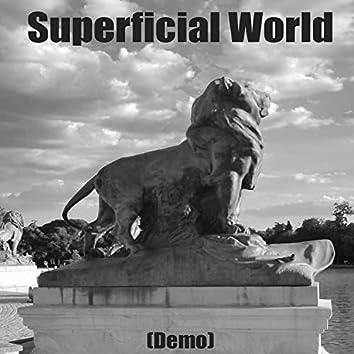 Superficial World (Demo)