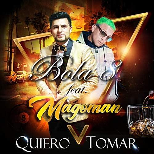 La Bola 8 feat. Magoman