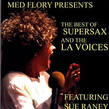 Med Flory Presents: The Best Of Supersax And The LA Voices