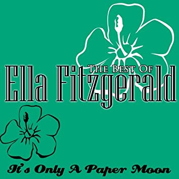 The Best Of Ella Fitzgerald - It's Only A Paper Moon