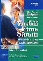 YARDIM ETME SANATI / The Art of Helping in the 21st Century