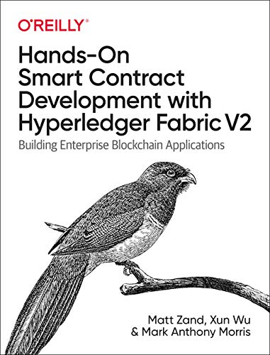 Hands-On Smart Contract Development with Hyperledger Fabric V2: Building Enterprise Blockchain Applications Front Cover