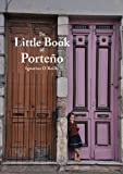 The Little Book of Porteño (English Edition)