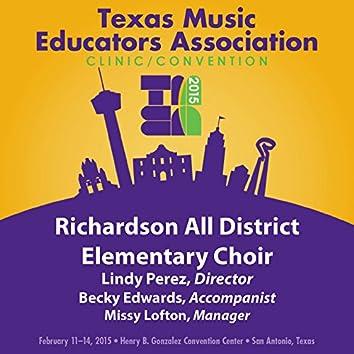 2015 Texas Music Educators Association (TMEA): Richardson All District Elementary Choir [Live]