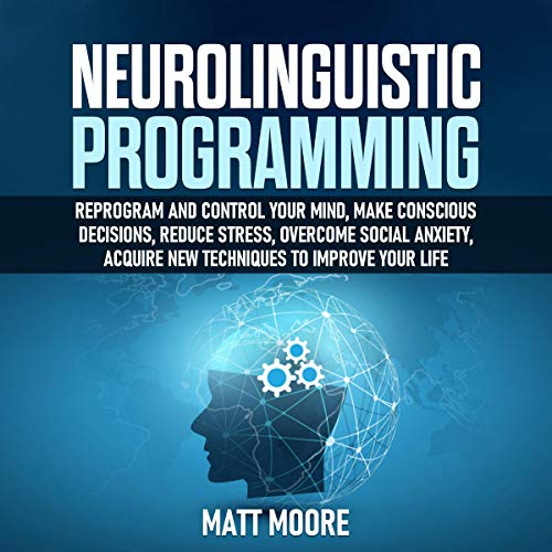 Neurolinguistic Programming  By  cover art