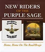 New Riders Of The Purple Sage - Home, Home On The Road / Brujo by New Riders Of The Purple Sage (2004-11-09)