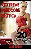 XXXTREME HARDCORE EROTICA: 20 Short Stories (XXX EROTICA 20 BOOK BUNDLE (Twins, Stepbrother, Lesbian, Transgender, Interracial, Internet Sex, Milf, Western, BDSM, Cuckold) 1)