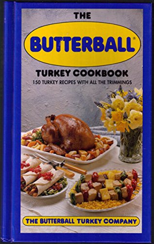 The Butterball Turkey Cookbook