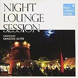 Ibiza Chillout Lounge Presents/Night Lounge Session