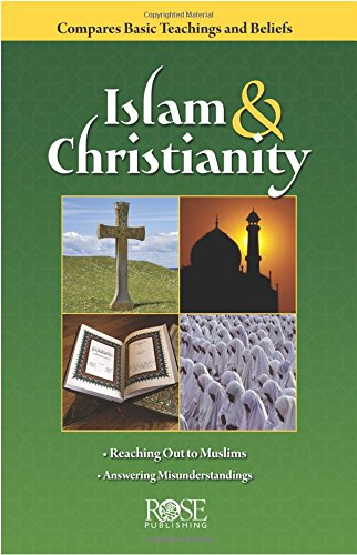 Islam and Christianity pamphlet: Compare Basic Teaching and Beliefs