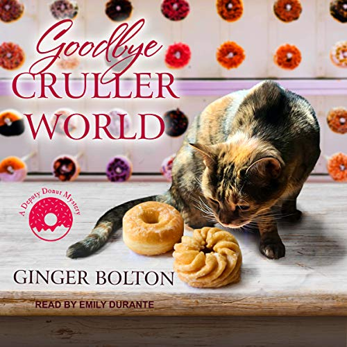 Goodbye Cruller World audiobook cover art