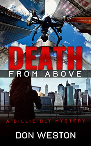 Death From Above: A Hard Boiled Thriller Crime Series (A Billie Bly Mystery Book 7)
