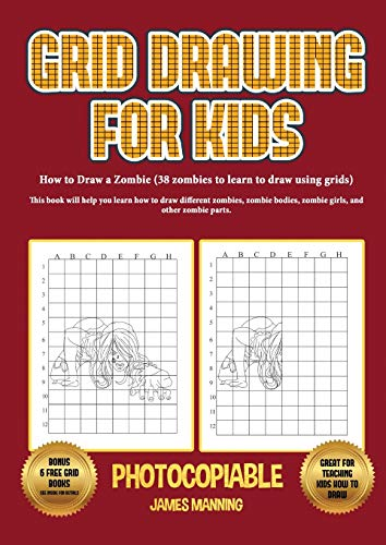 How to Draw a Zombie (38 zombies to learn to draw using grids): This b