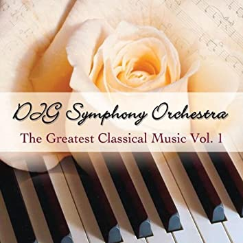 The Greatest Classical Music Vol. 1