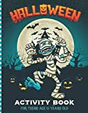 Halloween Activity Book For Teens Age 13 Years Old: Kids Fun Workbook For Happy Halloween Learning Activity Book For Mazes, Sudoku, Coloring Page, Dot ... Halloween Decoration (Perfect Gift Halloween)