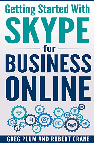Getting Started With Skype for Business Online (English Edition)