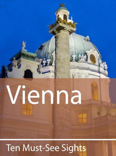 Ten Must-See Sights: Vienna