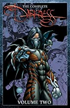The Complete Darkness Vol. 2 (The Darkness)