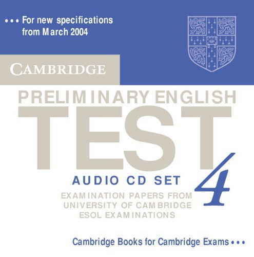 Cambridge Preliminary English Test 4 Audio CD Set (2 CDs): Examination Papers from the University of Cambridge ESOL Examinations (PET Practice Tests)