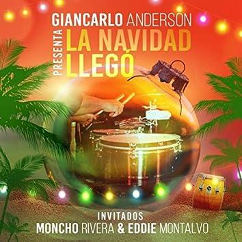 La Navidad Llegó (feat. Moncho Rivera & Eddie Montalvo)