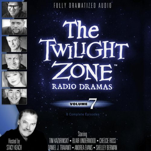 The Twilight Zone Radio Dramas, Volume 7 audiobook cover art