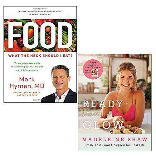 Food: What the Heck Should I Eat, Ready, Steady, Glow 2 Books Collection Set