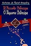 Il Piccolo Principe-O Pequeno Príncipe: Testo a fronte-Texto em paralelo:Italiano-Portoghese Brasiliano/Português Brasileiro (Dual Language Easy Reader Livro 70) (Portuguese Edition)