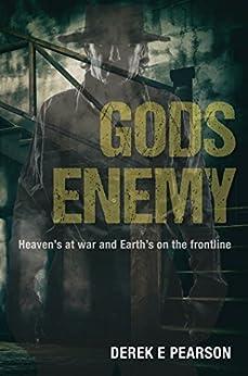 GODS' Enemy (Preacher Spindrift Book 1) (English Edition) de [Derek E. Pearson]