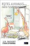 Estes Animais... Não Querem Dormir! (Bilíngue Português-Francês) (O livro dos animais (Bilíngue) 3) (Portuguese Edition)